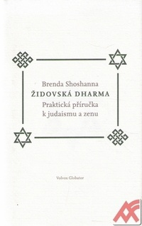 Židovská dharma. Jak praktikovat judaismus a zen