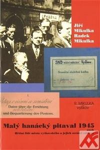 Malý hanácký pitaval 1945 aneb Hříšní lidé města vyškovského a jejích strážci zá