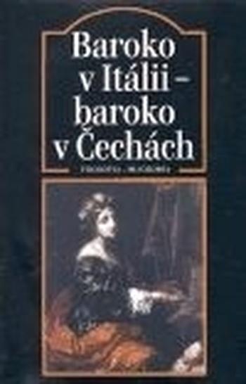 Baroko v Itálii - baroko v Čechách