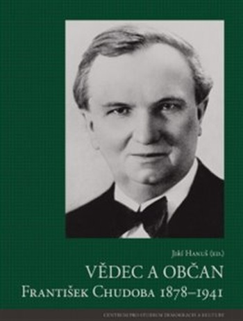 Vědec a občan František Chudoba 1878-1941