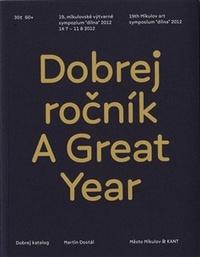 Dobrej ročník / A Great Year