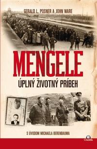 Mengele. Úplný životný príbeh