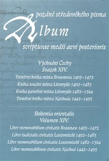Album pozdně středověkého písma - Svazek XIV.