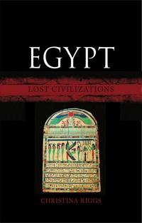 Egypt. Lost Civilizations