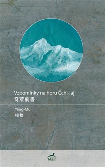 Vzpomínky na horu Čchi-laj