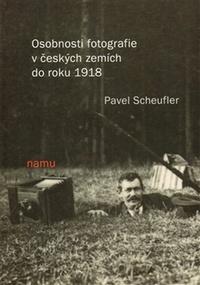 Osobnosti fotografie v českých zemích do roku 1918