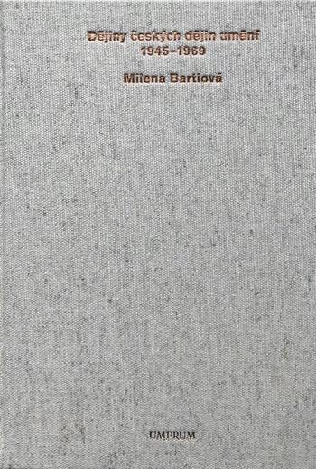 Dějiny českých dějin umění 1945-1969