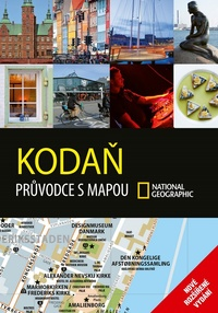 Kodaň. Průvodce s mapou National Geographic