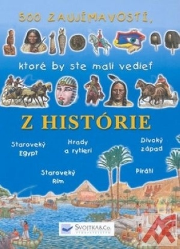 500 zaujímavostí z histórie