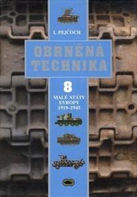 Obrněná technika 8. Malé státy Evropy 1919 - 1945