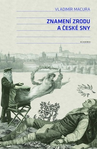 Znamení zrodu a české sny