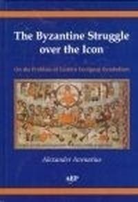 Byzantine Struggle Over the Icon