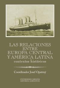 Las relaciones entre Europa Cenral y América Latina