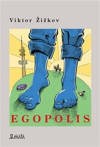 Egopolis
