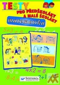 Testy pro předškoláky a malé školáky. Matematika