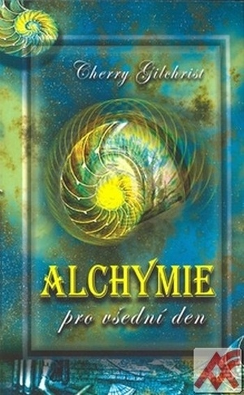 Alchymie pro všední den