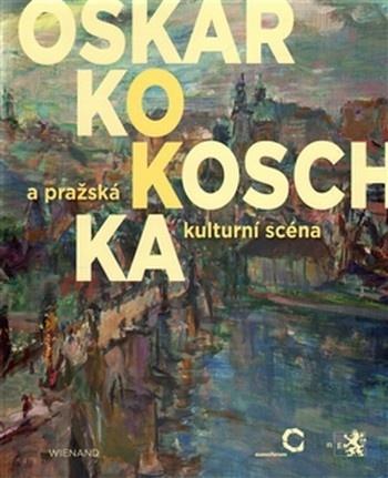 Oskar Kokoschka a pražská kulturní scéna