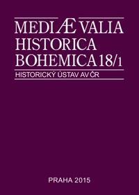 Mediaevalia Historica Bohemica 18/1 2015