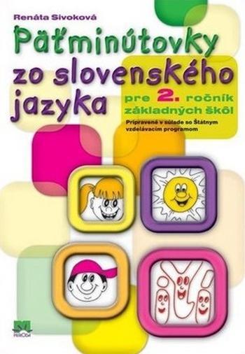 Päťminútovky zo slovenského jazyka pre 2. ročník základných škôl