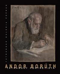 Andor Borúth. Tatranský portrétista