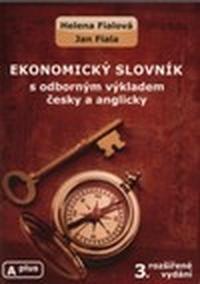 Ekonomický slovník s odborným výkladem česky a anglicky