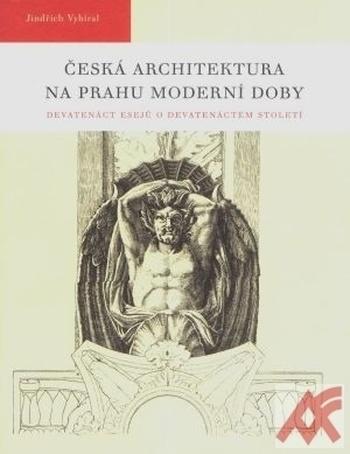 Česká architektura na prahu moderní doby