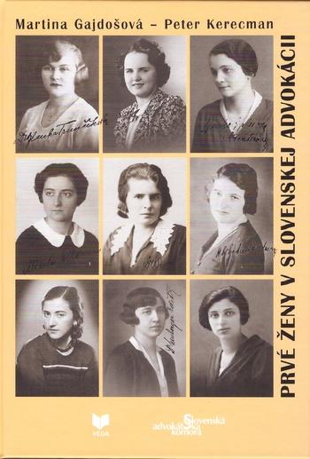 Prvé ženy v slovenskej advokácii