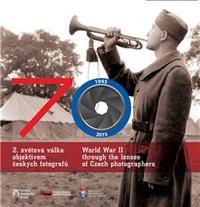 70. 2. světová válka objektivem českých fotografů