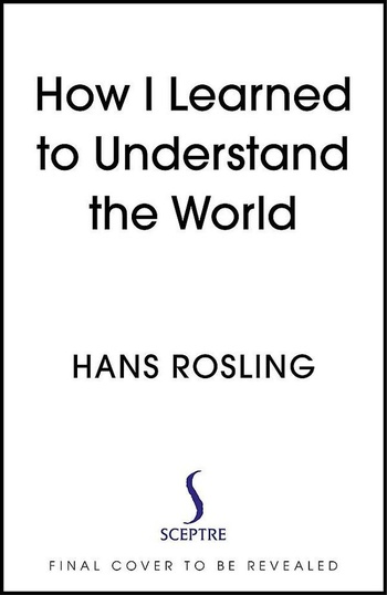 How I Learned to Understand the World