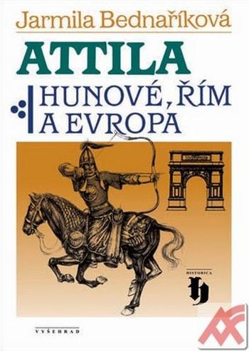 Attila. Hunové, Řím a Evropa