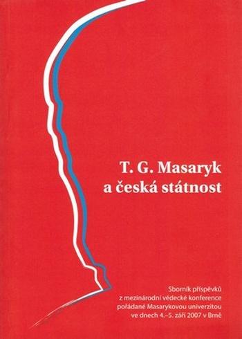 T. G. Masaryk a česká státnost
