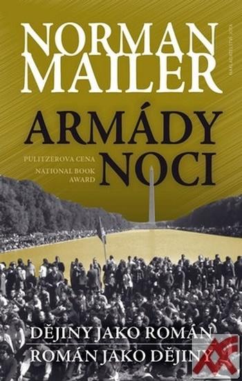 Armády noci. Dějiny jako román - román jako dějiny