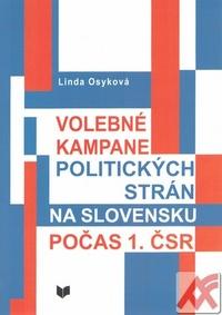 Volebné kampane politických strán na Slovensku počas 1. ČSR