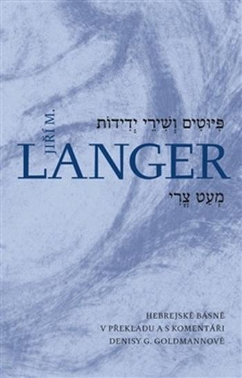 Básně a písně přátelství. Hebrejské básně v překladu a s komentáři