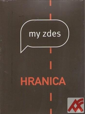 My zdes / Hranica - 2 DVD