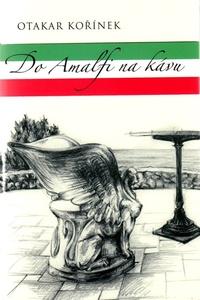 Do Amalfi na kávu