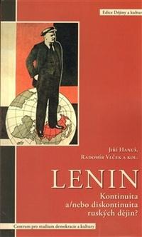 Lenin. Kontinuita a/nebo diskontinuita ruských dějin?