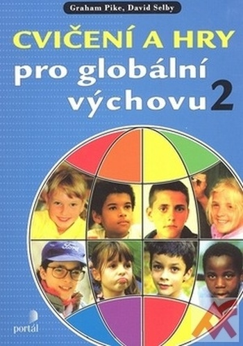 Cvičení a hry pro globální výchovu 2