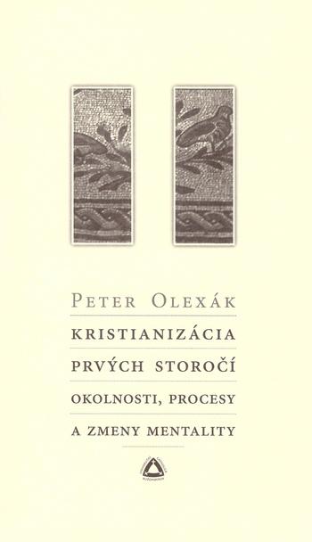 Kristianizácia prvých storočí