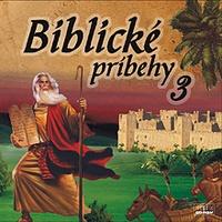 Biblické príbehy 3
