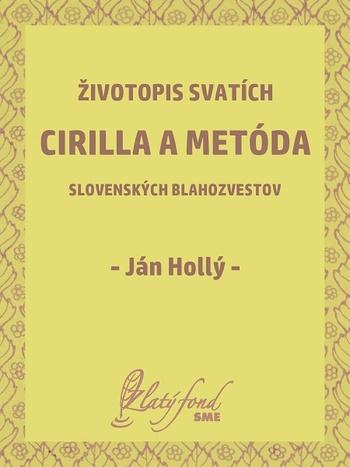 Životopis svatích Cirilla a Metóda slovenských blahozvestov