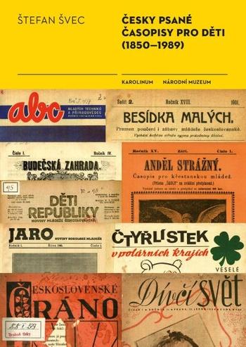 Česky psané časopisy pro děti (1850-1989)