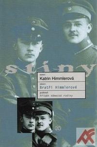 Bratři Himmlerové. Příběh německé rodiny