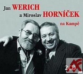 Jan Werich a Miroslav Horníček na Kampě - 2 CD (audiokniha)