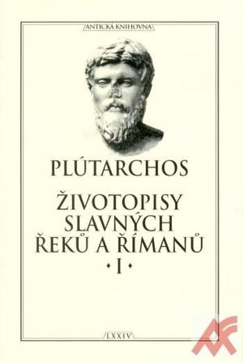 Životopisy slavných Řeků a Římanů I.