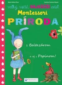 Veľký, väčší, najväčší zošit Montessori - Príroda