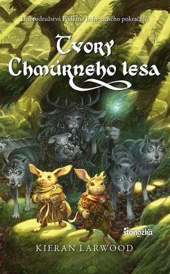 Päť kráľovstiev 3: Tvory Chmúrneho lesa