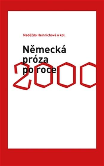 Německá próza po roce 2000