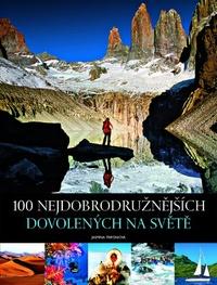 100 nejdobrodružnějších dovolených na světě