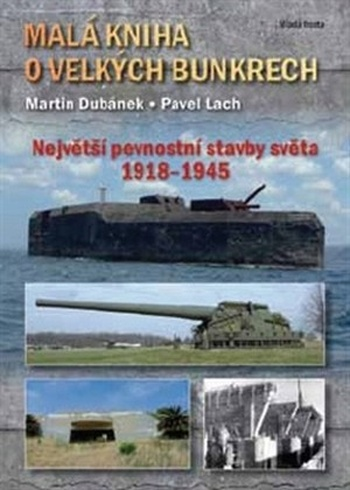 Malá kniha o velkých bunkrech
